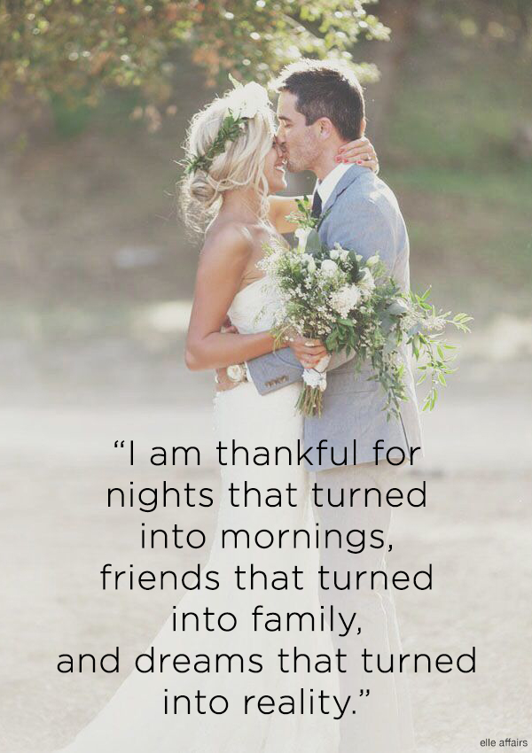 """I am thankful for nights that turned into mornings, friends that turned into family, and dreams that turned into reality"" Love this quote for Thanksgiving! Perfect for the holiday."
