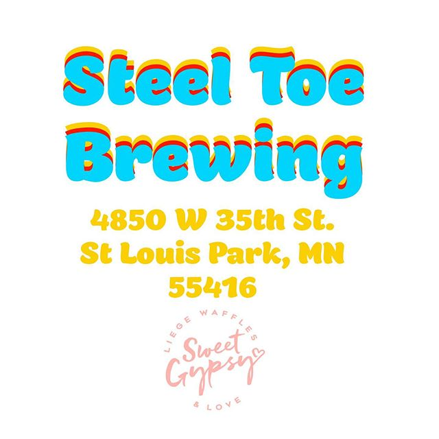Wanna good brew and amazing waffles? We're at @steeltoebrewing in St Louis Park tomorrow from 4pm-8pm. See you there 💛