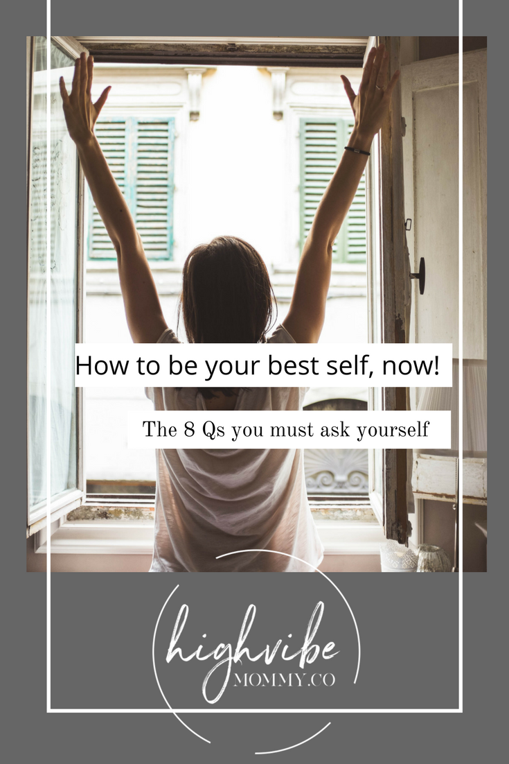 The 8 questions you must ask yourself if you want success in life and business! Via www.highvibemommy.co