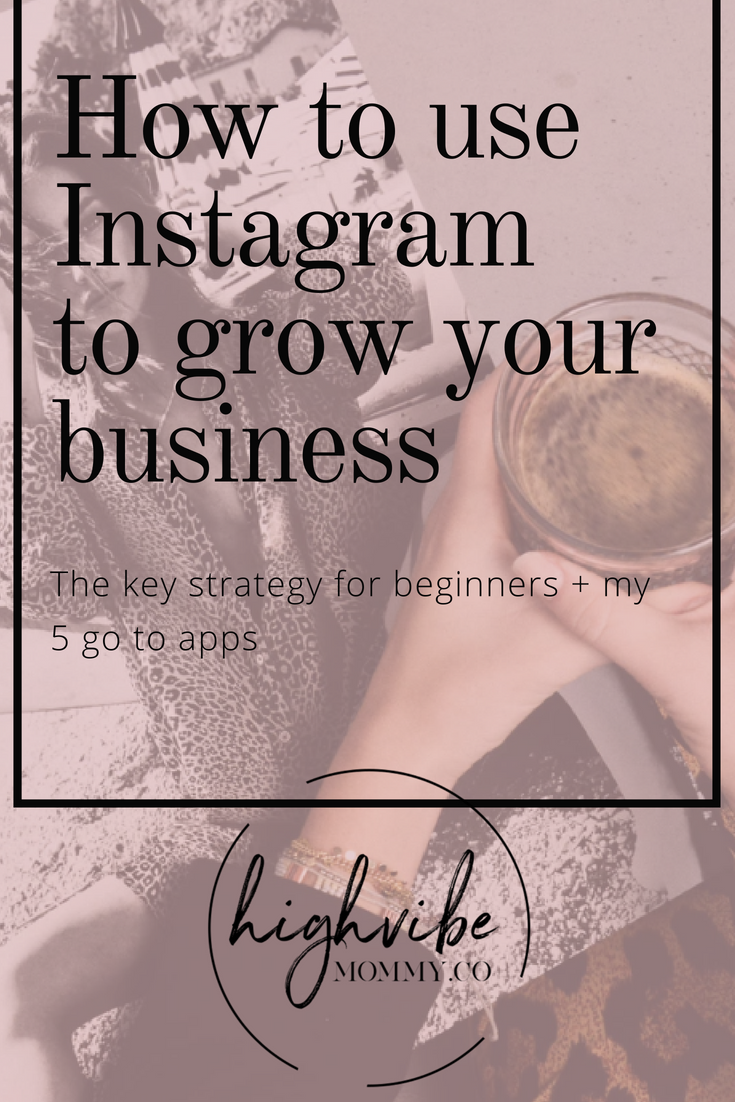 Key ways to use Instagram for your business and grow an authentic following, these apps are super helpful for a gorgeous grid!.png