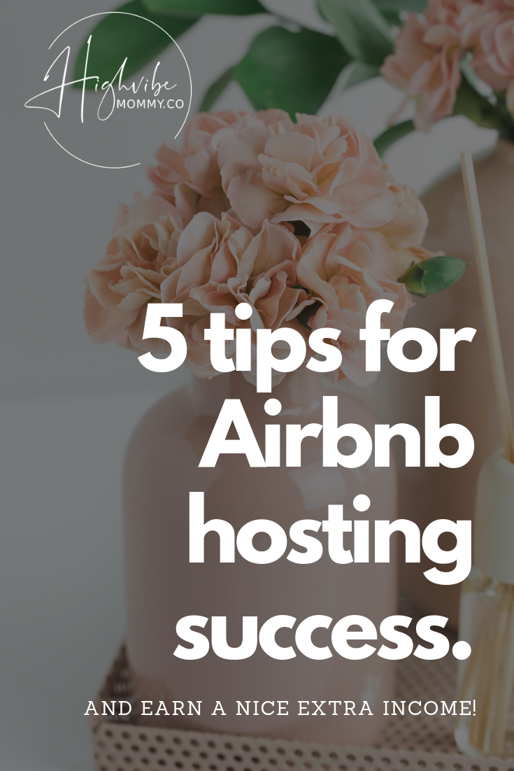 Wish I had known this sooner! 5 easy tips on how to create a successful Airbnb income and become a Super Host.png