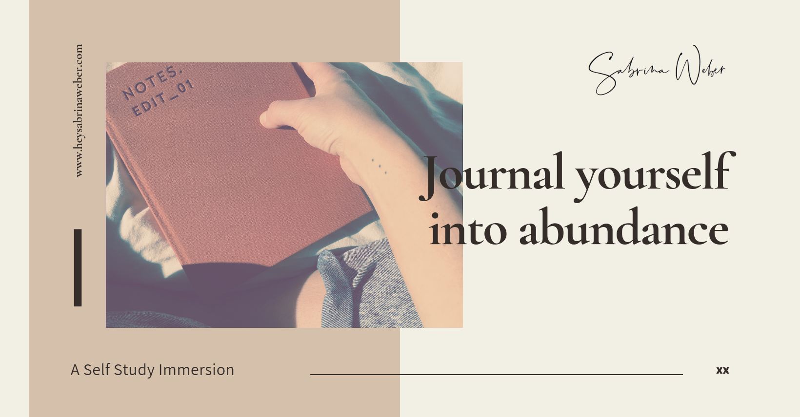 journal yourself into abundance with this self study immersion by www.heysabrinaweber.com .png