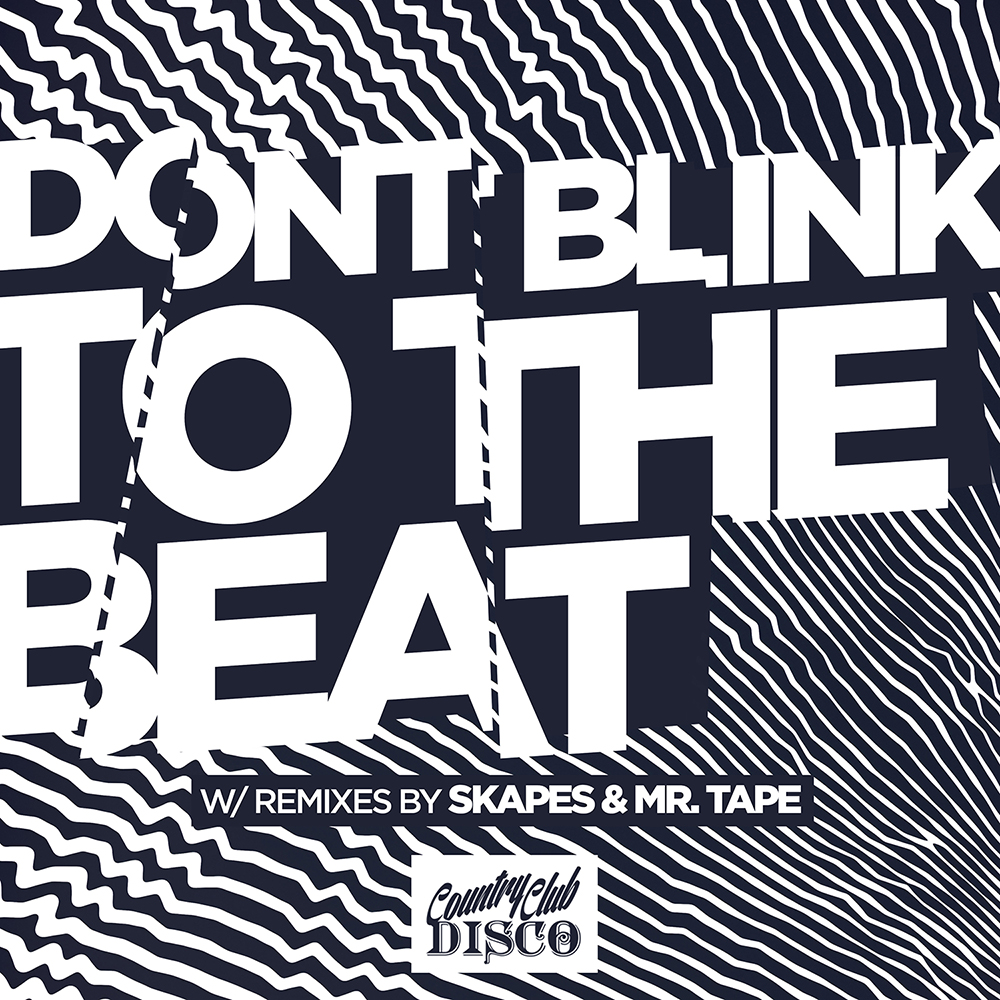 DONT BLINK - TO THE BEAT.jpg
