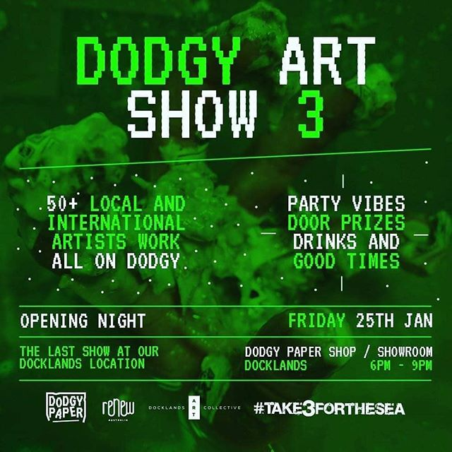 Repost one of our friends @dodgy.paper 😎😎💚💚💚 Our  dodgy time in docklands is coming to an end and to celebrate we are having one final show in the space : THE DODGY ART SHOW 3 is a celebration of what can be created on the recycled, hand made #dodgy paper we make! With works from over 50 local and international artists on #dodgypaper , door prizes, cold drinks and tasty snacks it's set to be mad one! So come celebrate our time as part of the @docklandsartcollective on FRIDAY the 25TH from 6-9pm! Also we're donating our commission of sales to @take3forthesea ! Stay Dodgy! Dodgy Paper #dodgyshow #dodgyartshow3 #dodgydocklands #handchunked #handmadepaper #recycledartistspaper #handpulled #handpressed #handchunked #docklandsartcollective #dodgyparty