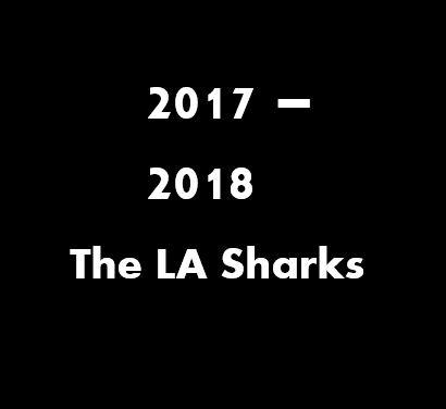 2017_2019_The LA Sharks.JPG
