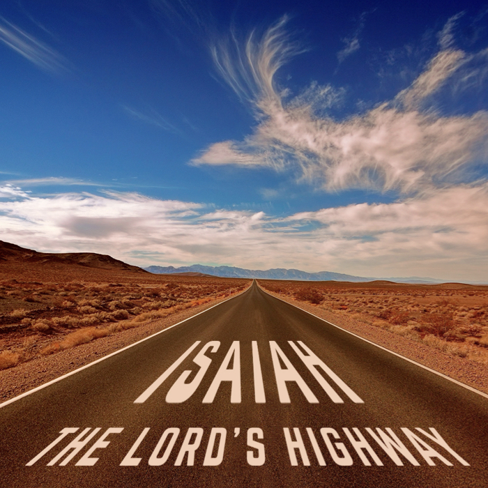 Isaiah - The Lord's Highway (Tile).jpeg