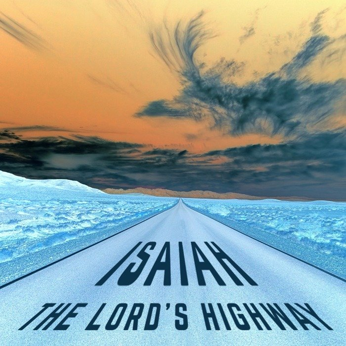 Isaiah - The Lord&#x27s Highway (Tile).jpg