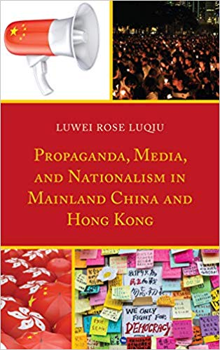Propaganda, Media, and Nationalism in Mainland China and Hong Kong  gives a clear and insightful introduction to the nature of media in China and Hong Kong and presents a conceptual discussion of propaganda. It presents two case studies of Chinese media control including the presentation of Taiwan, Xinjiang, and Tibet and the misrepresentation of the pro-democracy movement in Hong Kong. This book also provides an important in-depth discussion of the battle between state propaganda and counter-propaganda in open societies, which can render them vulnerable to foreign governments, undermine civic society, and create dangerous polarization, as in the case of Hong Kong's response to state media.   This book is available on Amazon