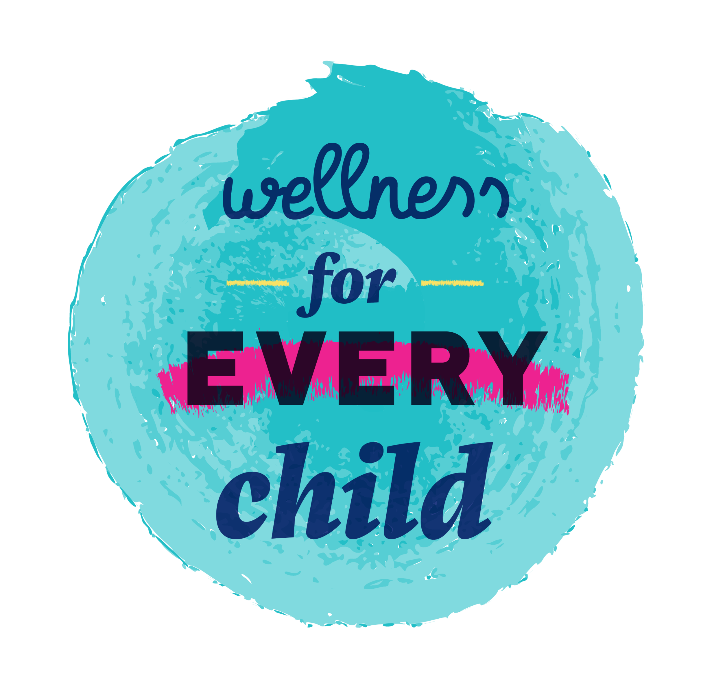 Wellness for Every Child