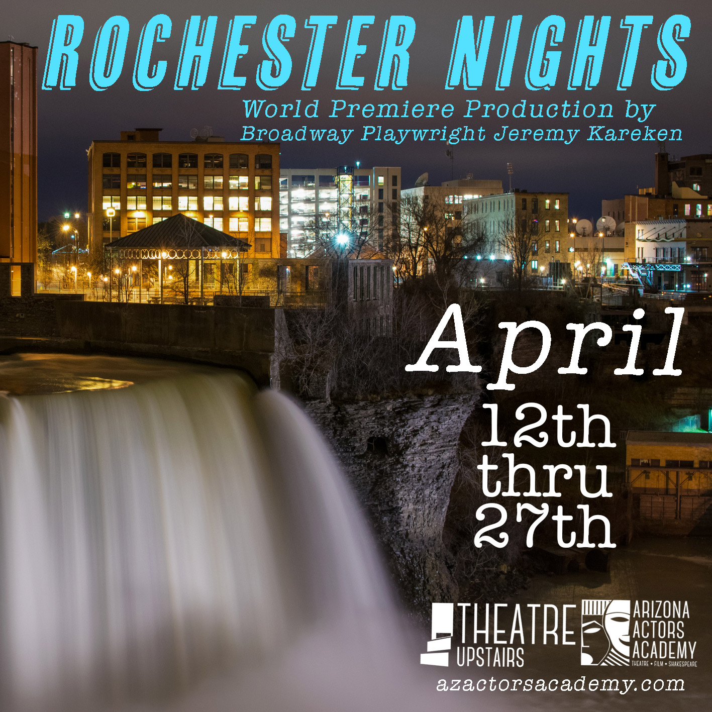 Ended 4/27/19 - ROCHESTER NIGHTS World Premier by Broadway Playwright Jeremy KarekenIt was an amazing show! Thank you all who came to see this! There will be more to follow. Stay tuned …