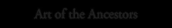 Art of the Ancestors.png