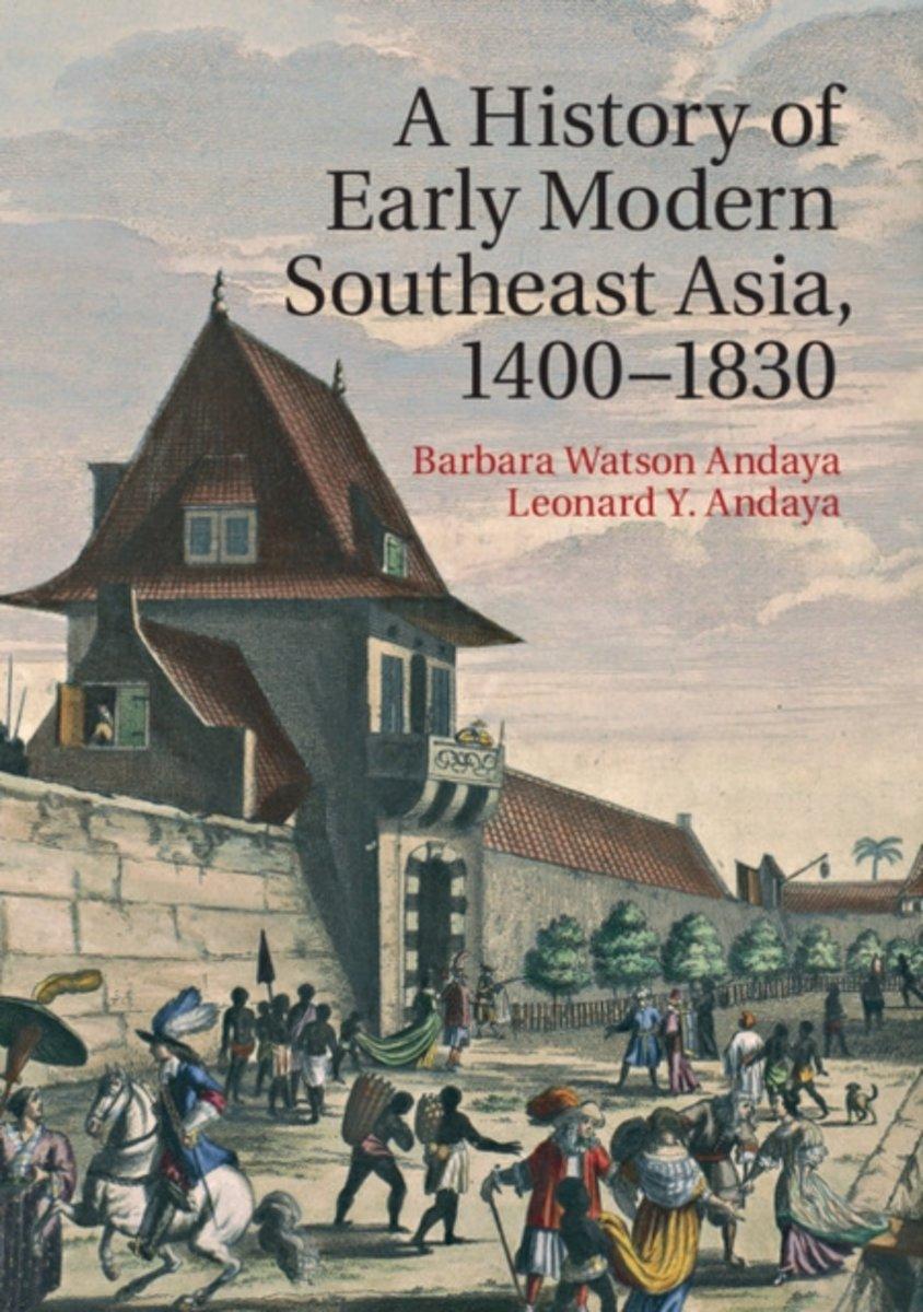 A History of Early Modern, Southeast Asia, 1400-1830 Barbara Watson Andaya Leonard Y. Andaya Art of the Ancestors