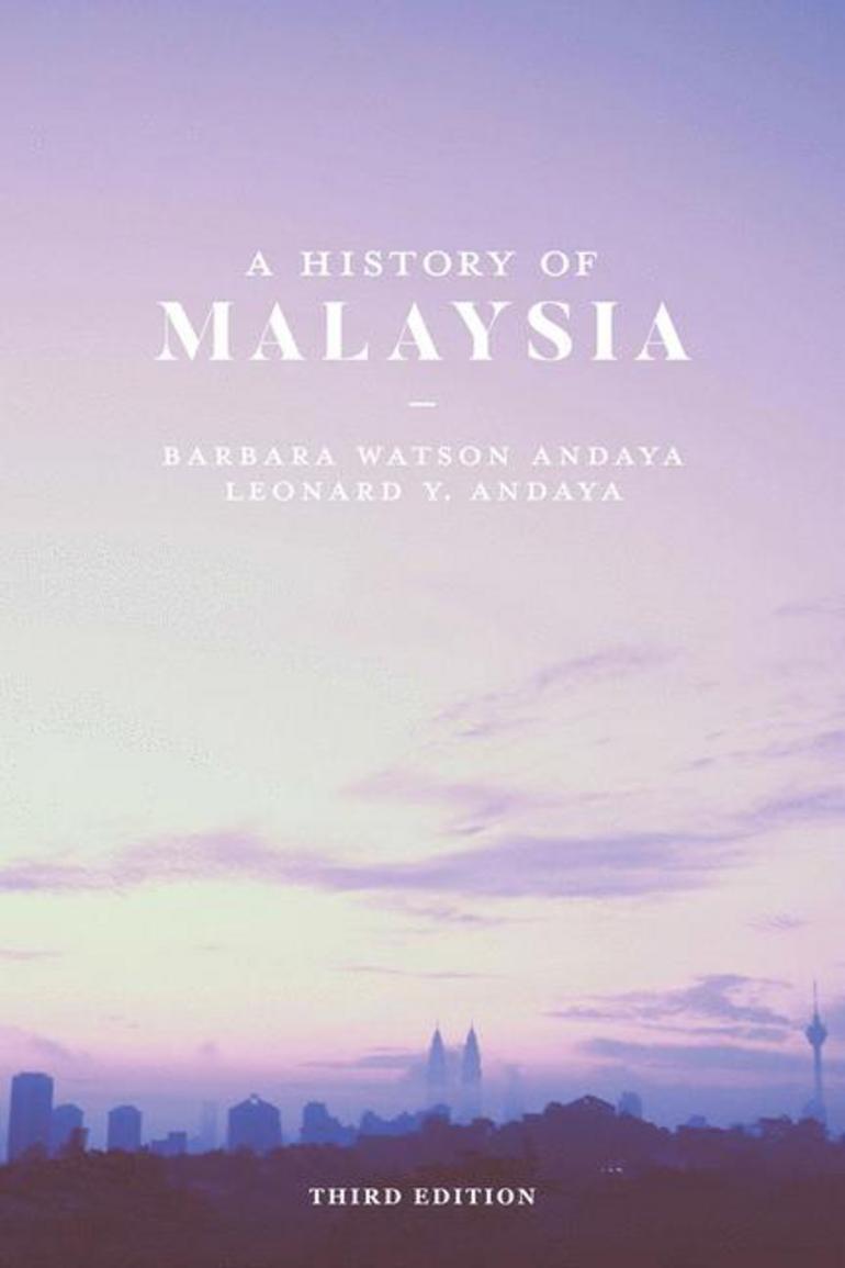 A History of Malaysia Barbara Watson Andaya Leonard Y. Andaya Art of the Ancestors