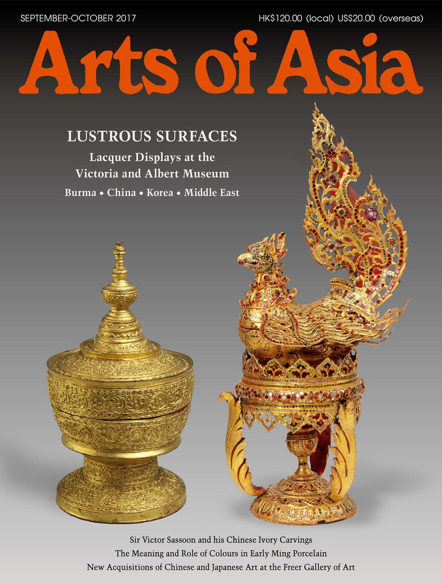 Arts of Asia September October 2017 Victoria and Albert Museum Tuyet Nguyet Robin Markbreiter