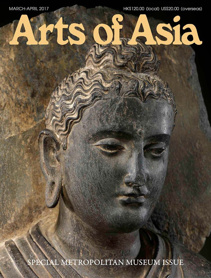 Arts of Asia March April 2017 Metropolitan Museum of Art Issue Tuyet Nguyet Robin Markbreiter