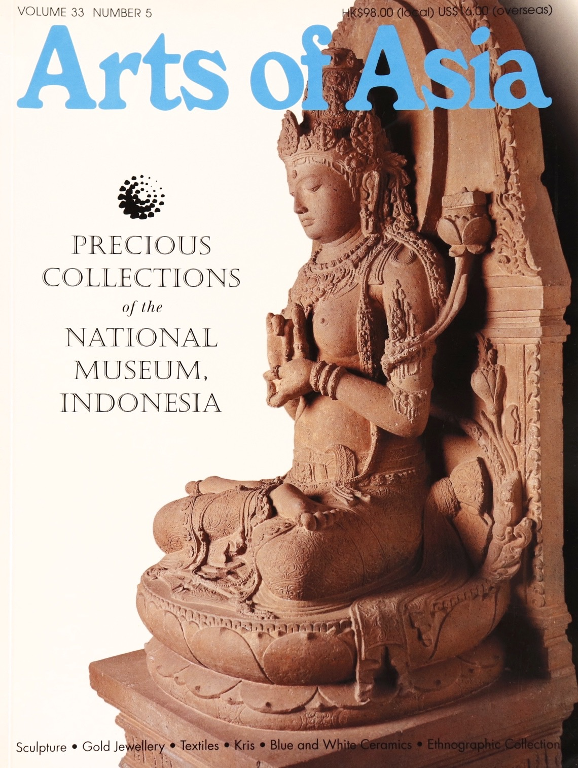 Arts of Asia Volume 33 Number 5 National Museum Indonesia Tuyet Nguyet Robin Markbreiter
