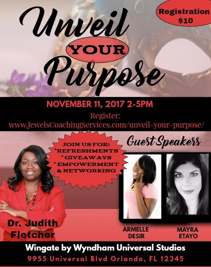 Unveil Your Purpose Empowerment & Networking Event (November 11,2017)   Orlando, FL