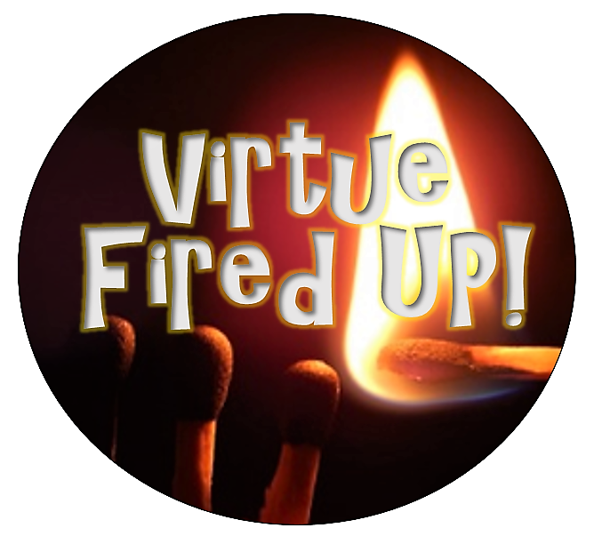 """Virtue Fired UP! Competitive Reading CLUB TEAMS  When kids participate in the Virtue Fired UP! Competitive Reading Club Teams, the points and competition are what get them truly Fired UP! Growing appreciation of virtue and discernment with good reading choices in the players is what Fires UP! parents and teachers. Everybody wins!  We are using an official CLUB TEAM approach because it makes the act of reading focused on virtues feel like a normal mainstream """"sport""""and not a """"boring"""" church-y religious activity. Team management is done online through TeamSnap.  This is the first EVER competitive reading team sport.   Virtues are spiritual strengths that burn inside of us as our will power cooperates with God's grace. Team members are to consider themselves """"pyro-technicians"""" looking for specific virtues that """"ignite the story"""" in a specially selected collection of  VIRTUE WORKS MEDIA recommended books .  This program invites students to forge virtue in their hearts with holy """"fire"""" that offers the light and warmth of God to everyone. The philosophy of the Virtue Fired UP! Club are the words of St. Catherine of Siena:   """"If we are who we are called to be, we will set the world ABLAZE!"""" But of course…never literally."""