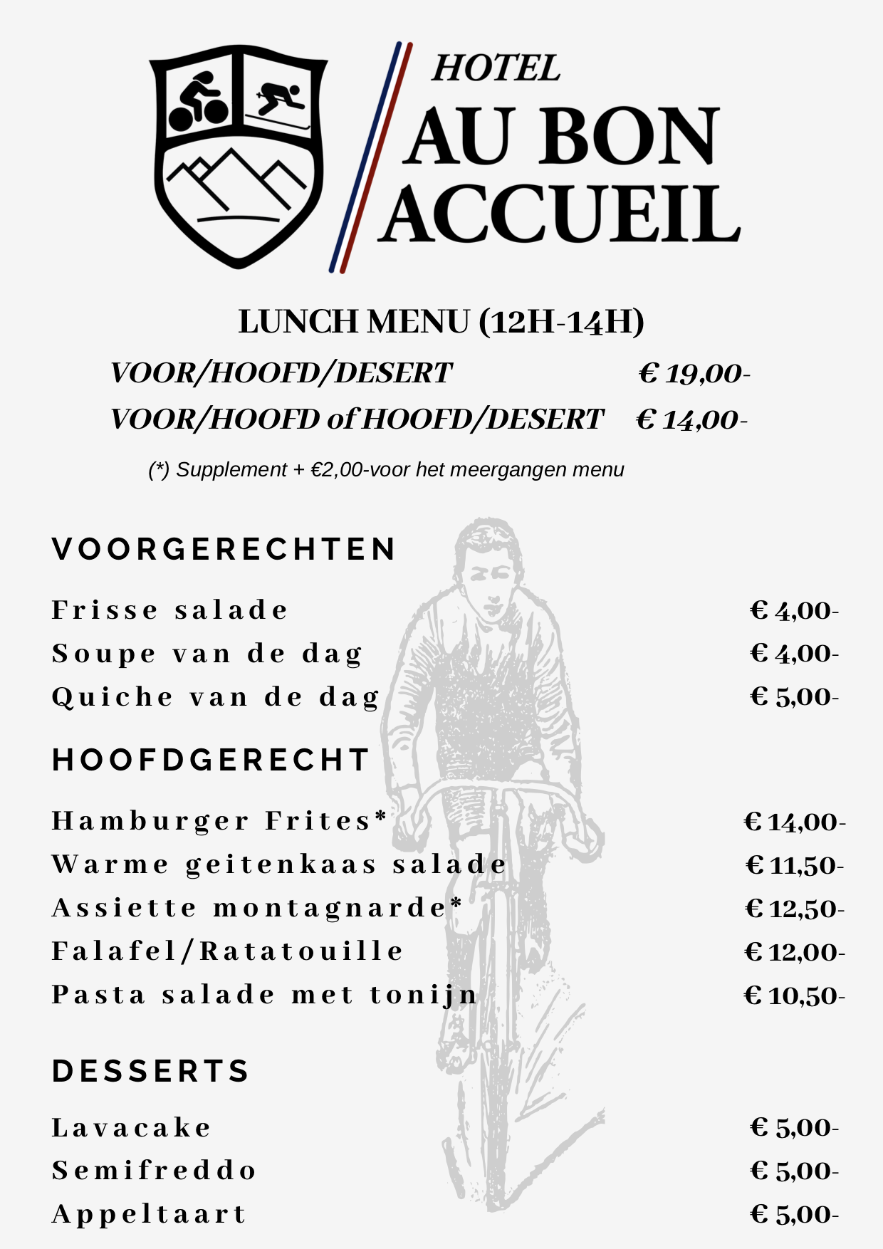 Notre menu a dejeuner, a partir de 12:00 jusqu'au 14:00