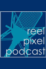 Reel Pixel Podcast