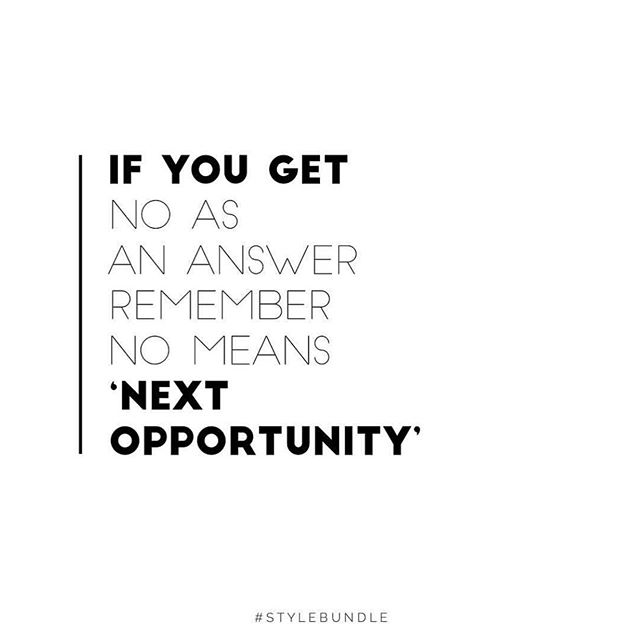 ☠️ NO ☠️ Don't let that tiny word stop you.  NO = NEXT OPPORTUNITY 👊🏼 #stylebundle