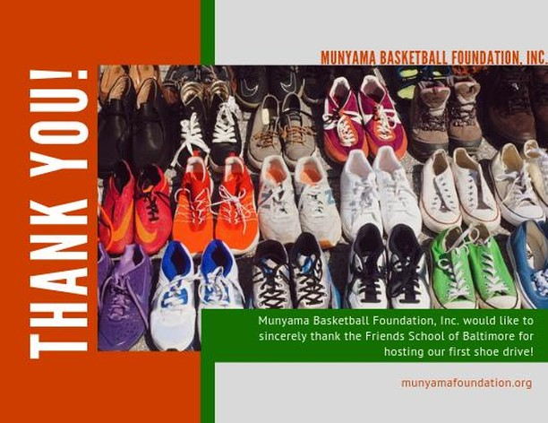 Munyama Basketball Foundation would like to sincerely thank Coach Harmon and the Friends School of Baltimore for hosting our first ever Munyama Shoe Drive! Over 50 pairs of shoes were donated to us and in turn, we will be able to provide at least 50 young people (both in Kenya and Baltimore) with barely used/new shoes for them to practice, play, or just to simply wear. Thank you to all who donated and showed support to such an impactful initiative. #MunyamaBasketball #YouthBasketball #ShoeDrive #YouthEmpowerment #YouthSports #CommunityService #KenyaYouth
