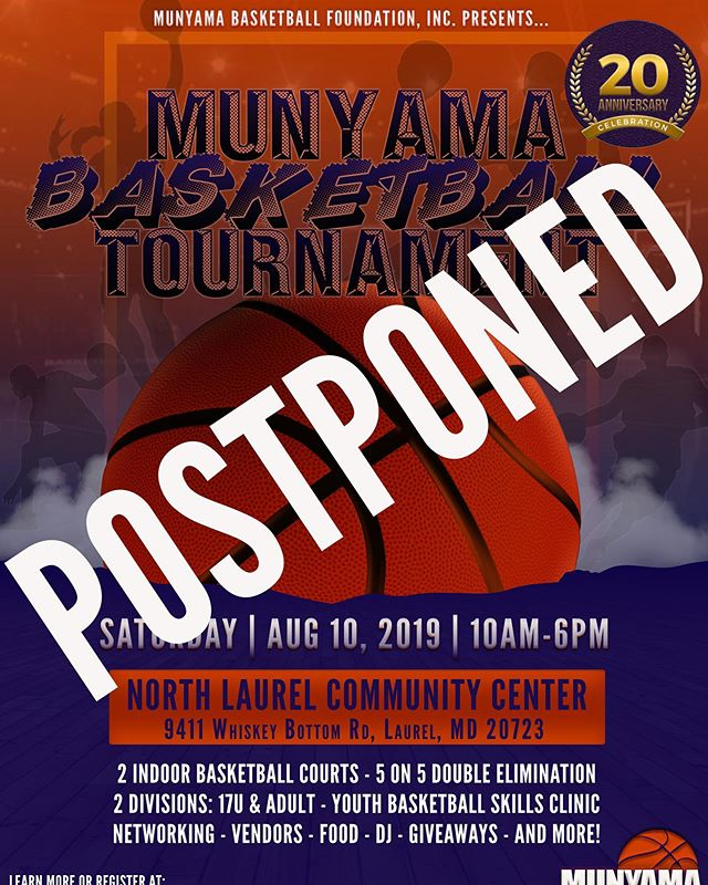 ‪The 20th Annual Munyama Basketball Tournament has been postponed to August 1, 2020, which will also be the 20 year anniversary of the Munyama Basketball Foundation. 20/20/20 It will be considered a Triple Double Celebration. We want to thank all those who registered to attend this event, participate in the games and youth clinic, vendors, coaches/trainers, and volunteers! All refunds will be issued over the next 48hours. If you would like to hold your registration, please contact us via email. Stay on the look out as we will have more news on upcoming activities, initiatives, and events!‬ We are still accepting donations and are now extending opportunities for sponsorship. #munyamabasketball #munyamabasketballtournament  #basketballtournament #ballislife #youthbasketballclinic #basketballlovers #basketballneverstops #basketballfan #youthbasketball #baltimorebasketball