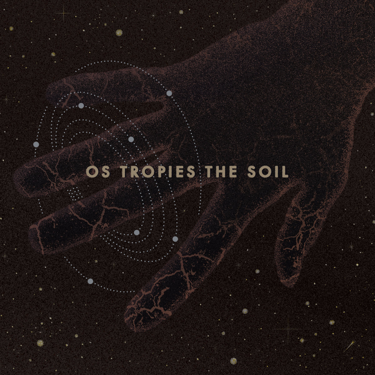 Os Tropies - The Soil