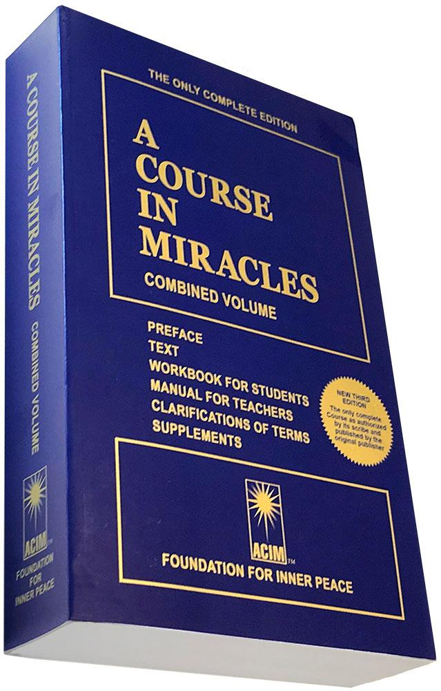 A Course in Miracles: combined volume - Foundation for Inner Peace