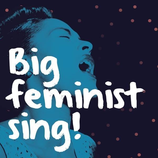 Big Feminist Sing.jpg
