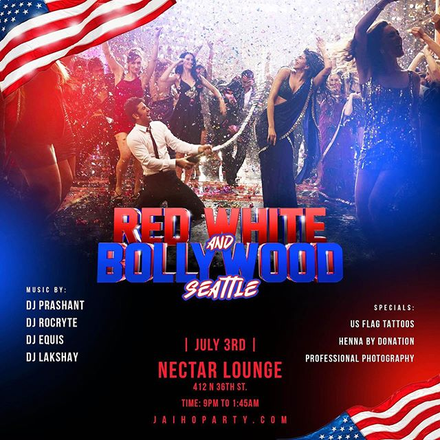 Amazing night in Seattle tonight! Swipe ⬅️ for tonight's lineup! We can't wait to dance and party with you all! 🇺🇸🇺🇸🇺🇸 — #redwhiteandbollywood#seattle#jaihoparty #seattlelife#nightlife#bollywood#latin#top40#edm#dance#party#tonight#djprashant #4thofjuly #djequis #inspire #latinos