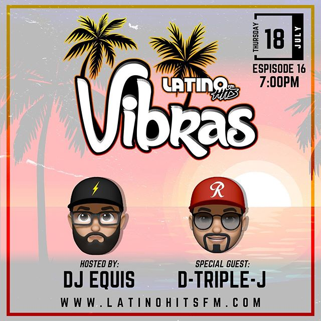 🚨Episode 16 of #Vibras this week! Hosted by @djequis ⚡️ We have special guest @dtriplejay 👏🏽 Thursday July 18, 2019! Tune in at 7:00pm PST to the hottest weekly latin mix show to get your weekend started only on @latinohitsfm ⚡️ Download the app now on Google Play and Apple App Store! — #latinmusic #music #reggaeton #dj #vibraslatinas #musicalatina  #latin #trap #latino #musica #bachata #djlife #party #merengue #dance #puertorico #latintrap #like #latinos #dancehall #trapmusic #miami #traplatino #latinohitsfm #nightlife #djequis