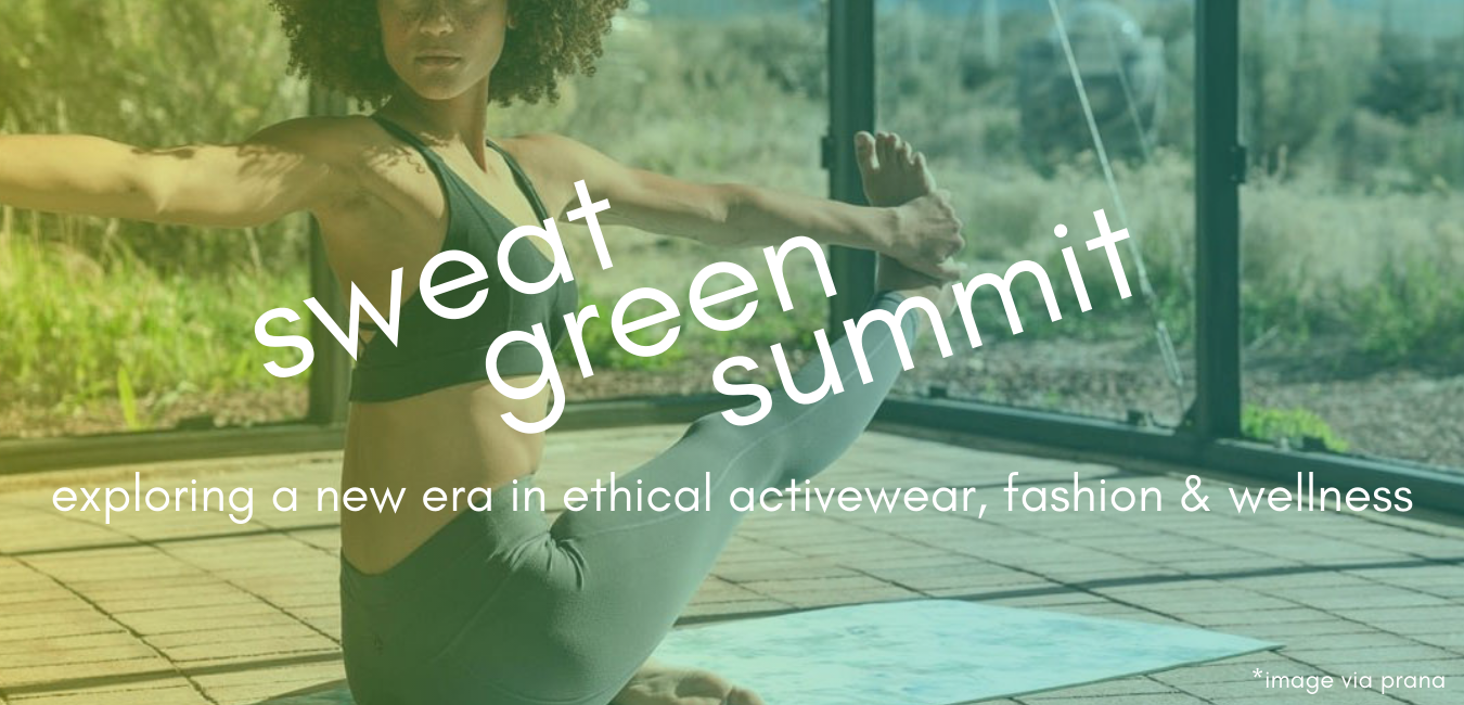 the sustainable fashion forum - sweat green summit