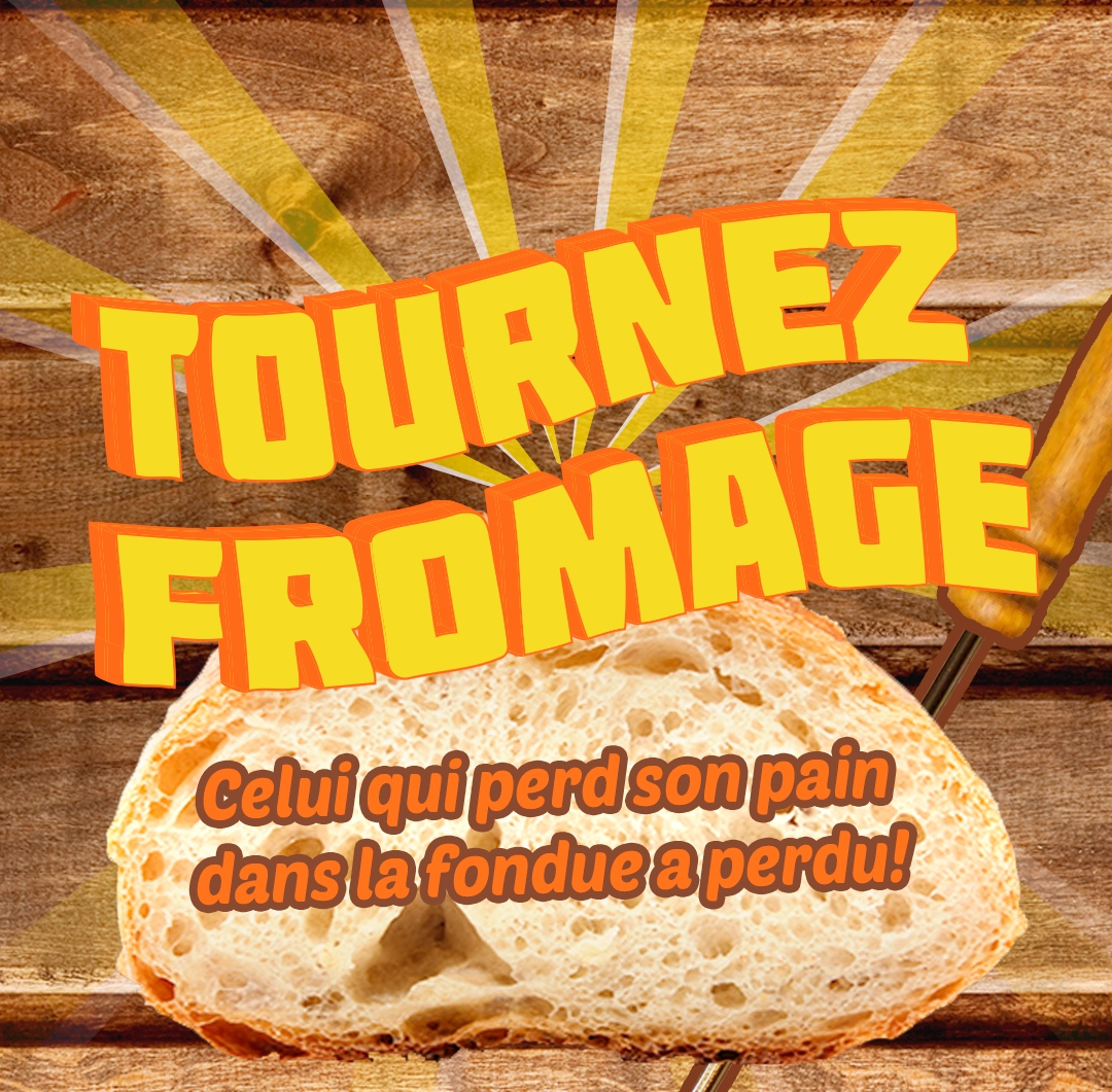 Tournez Fromage
