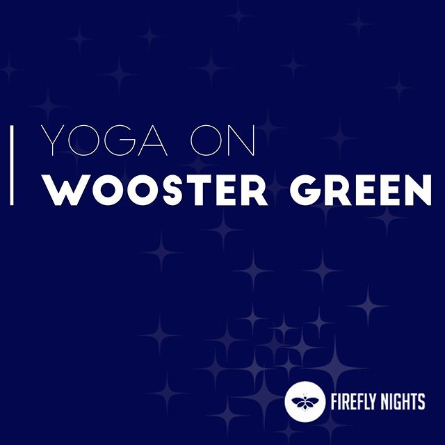 Tonight on Wooster Green Tammyan Starr will be teaching Yoga from 7:00-7:50pm. It's free and anyone is welcome! 💃🏼 Come get you bend on!