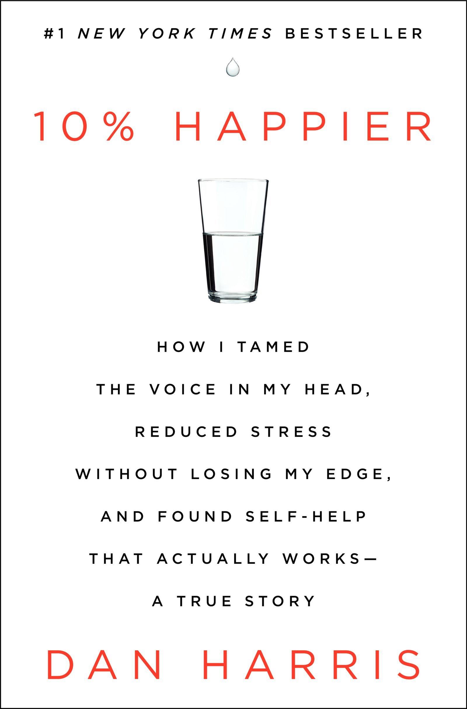 Dan Harris 10% happier (hi-res).jpg