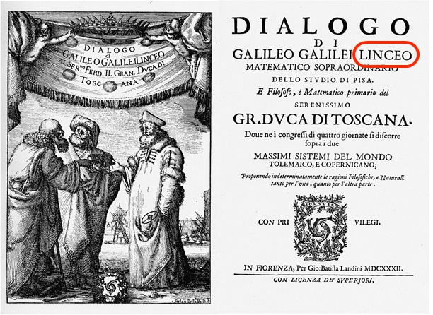 Galileo Galilei was a member of Italy's  Accademia dei Lincei (Academy of the Lynx) .