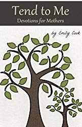 Tend to Me by Emily Cook