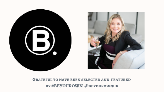 #BEYOUROWNUK - I'm celebrating what an honor it was to be invited and featured by #BEYOUROWN. Click the button below to read the full interview.