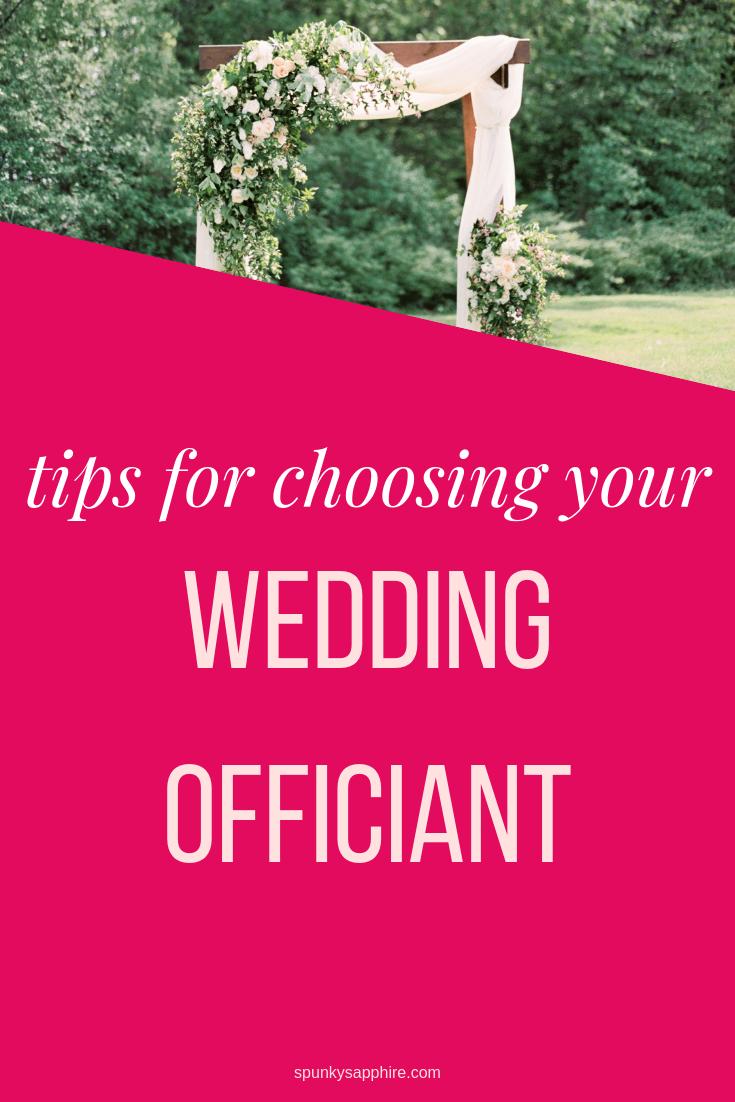 Wedding Ceremony Tips, Wedding Officiant - spunkysapphire.com