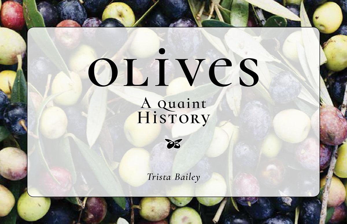 Olives: A Quaint History