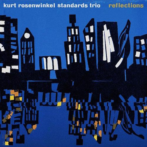 Reflections_KurtRosenwinkel_album.jpg