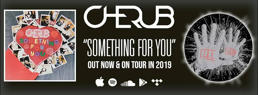 Cherub - Something For You Banner - 2019