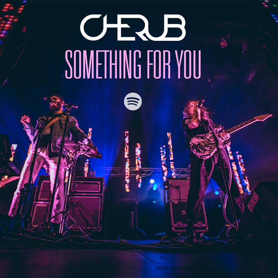 """Something For You"" by Cherub is available NOW on Spotify."