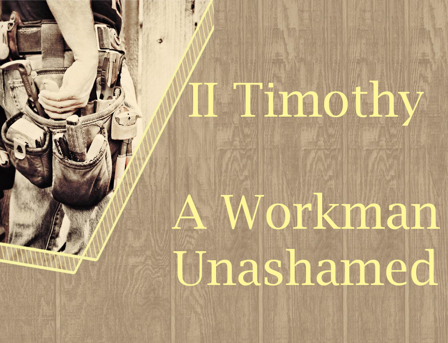A Workman Unashamed