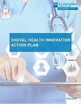 FDA Digital Health Innovation Action Plan