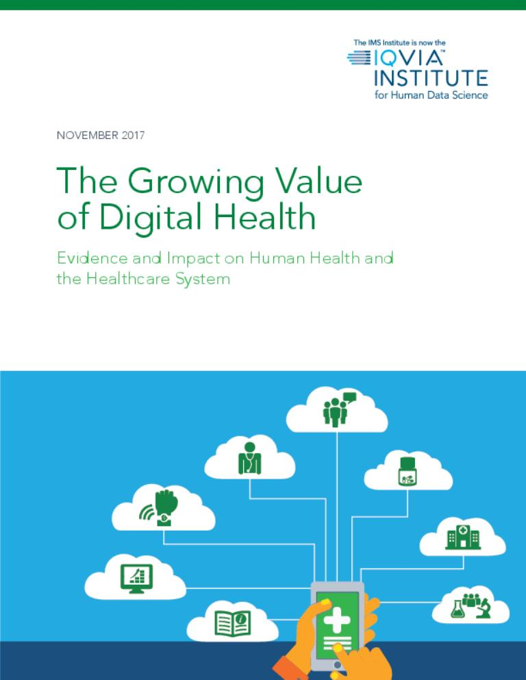https://www.iqvia.com/institute/reports/the-growing-value-of-digital-health