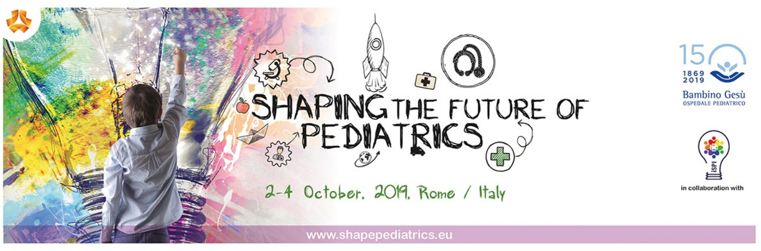 Shaping the future of Pediatrics - (Abstract submission: https://www.mcascientificevents.eu/shapepediatrics/abstract-submission/) SUBMISSION DEADLINE 31/07/2019