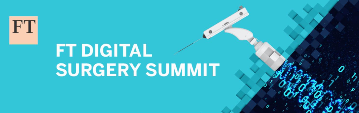 FT Digital Surgery Summit -