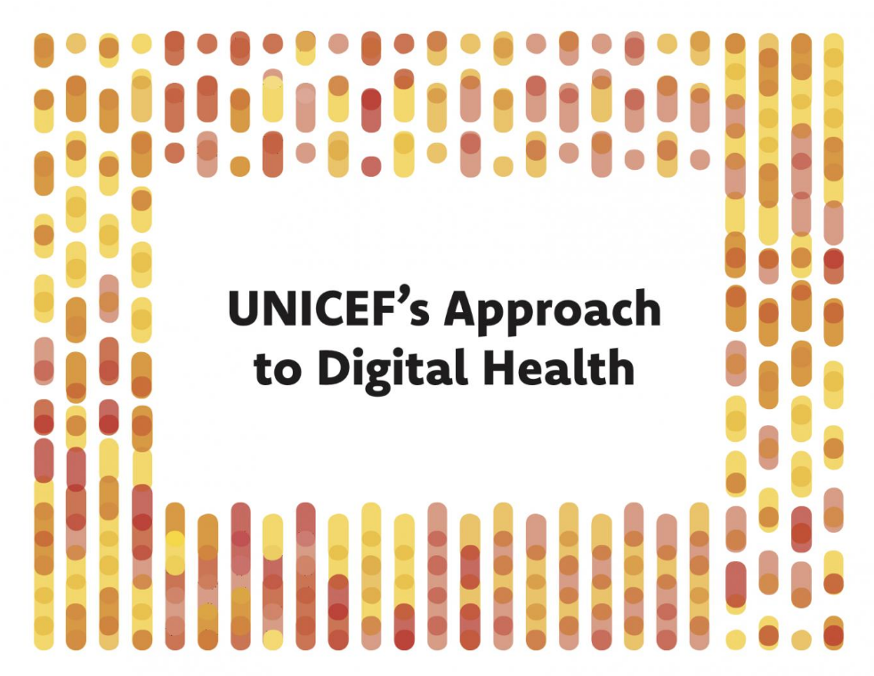 UNICEF's Approach to Digital Health -